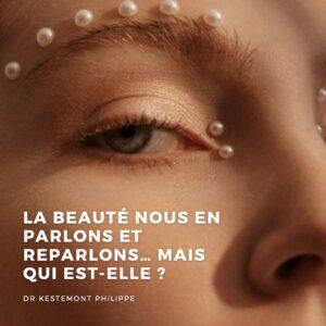 La beauté - docteur kestemont chirurgien de la face et du cou nice